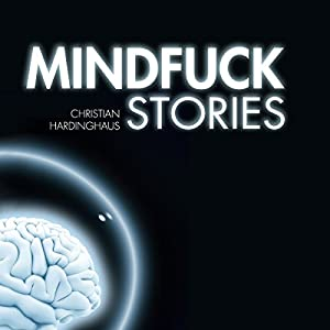 Mindfuck Stories Audiobook