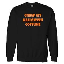 cheap ass Halloween costume Sweatshirt Sweater