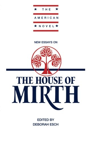 New Essays on 'The House of Mirth' Paperback (The American Novel)