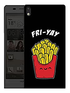 "Humor Gang Fri-Yay Friday Funny Printed Designer Mobile Back Cover For ""Huawei Acsend P6"" (3D, Matte, Premium Quality Snap On Case)"