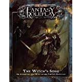 The Witch's Song: An Adventure for Warhammer Fantasy Roleplay [With Action Cards, Condition Cards, Mutation Cards and Enemy Standups, Tokens, Career Sby Fantasy Flight Games