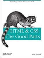 HTML & CSS: The Good Parts ebook download