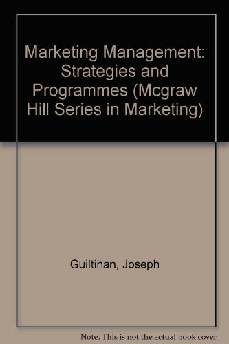 Marketing Management: Strategies and Programs (Mcgraw Hill Series in Marketing)