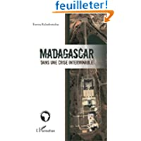 Madagascar Dans une Crise Interminable