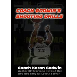 Coach Godwin's Shooting Drills