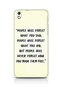 AMEZ people will forget what you said did Back Cover For HTC Desire 816