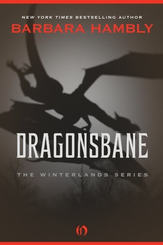 Dragonsbane (Winterlands Book 1), by Barbara Hambly