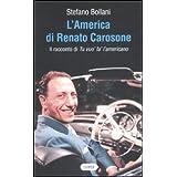 L'America di Renato Carosone. Il racconto di Tu vuo' fa' l'americano (The Cooper files)