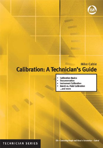 Calibration: A Technician's Guide (ISA Technician)