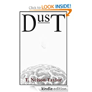 Free Kindle Book: Dust, by T. Nelson Taylor