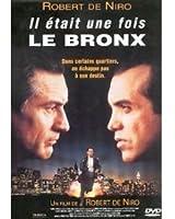Il Etait Une Fois, Le Bronx