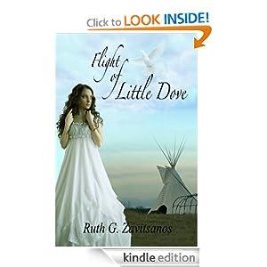 Flight of Little Dove Ruth G Zavitsanos