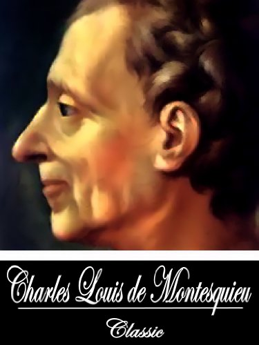 charles de secondat baron de montesquieu essay Charles-louis de secondat, better known as baron de montesquieu (1689-1755) was a lawyer, aristocrat and a leading figure of the french enlightenment.