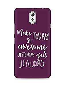 AMEZ make today so awesome yesterday gets jealous Back Cover For Lenovo Vibe P1M