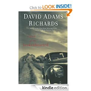 Kindle Daily Deal: River of the Brokenhearted, by David Adams Richards. Publisher: Arcade Publishing (January 12, 2012)