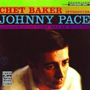 Chet Baker - Chet Baker Introduces Johnny Pace - Zortam Music