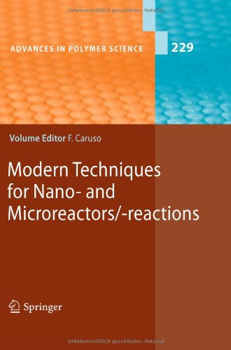 Modern Techniques for Nano- and Microreactors/-reactions (Advances in Polymer Science)