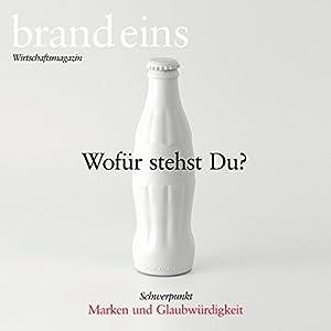 brand eins audio: Marken und Glaubwürdigkeit Hörbuch