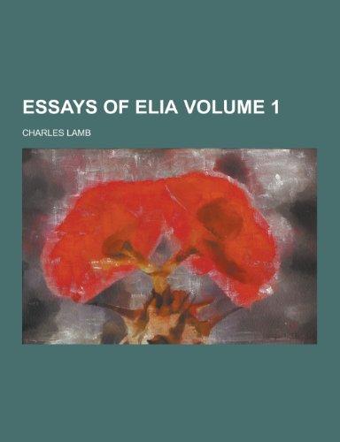 Essays of Elia Volume 1