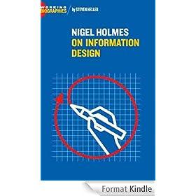 Nigel Holmes: On Information Design (Working Biographies) (English Edition)