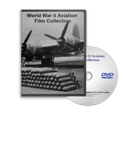 World War II Aviation Series Film Collection on DVD - B-17. B-29, C-46, C-47, Air Army in Action, 82nd and 101st Airborne on D-Day, Curtis-Wright Aeronautical and More