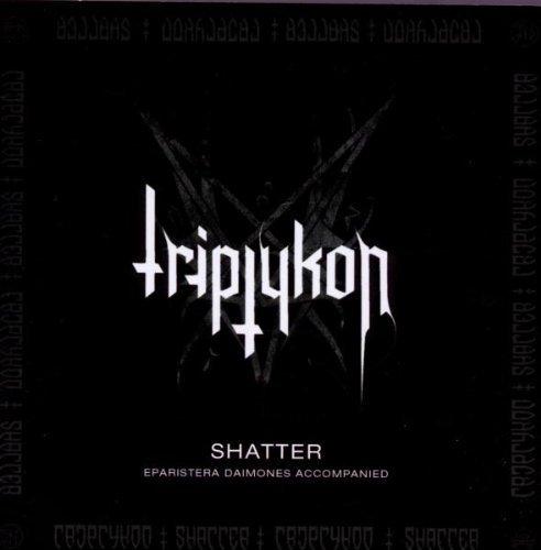 Shatter EP by Triptykon (2010) Audio CD