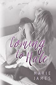 Coming to Hale: Hale Series Book 1