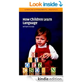 How Children Learn Language (Cambridge Approaches to Linguistics)