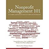 img - for Nonprofit Management 101: A Complete and Practical Guide for Leaders and Professionals [Paperback] [2011] 1 Ed. Darian Rodriguez Heyman book / textbook / text book