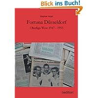 Fortuna Düsseldorf: Oberliga West 1947 - 1955