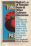 Half a Can of Tomato Paste and Other Culinary Dilemmas (0060908289) by Anderson, Jean