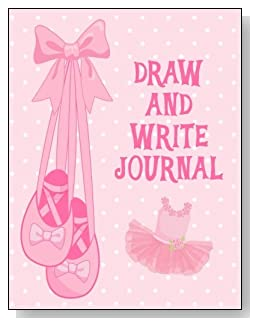 Draw and Write Journal For Girls - For the little girl who loves ballet and pink, the cover of this draw and write journal is sure to bring a some happy moments.
