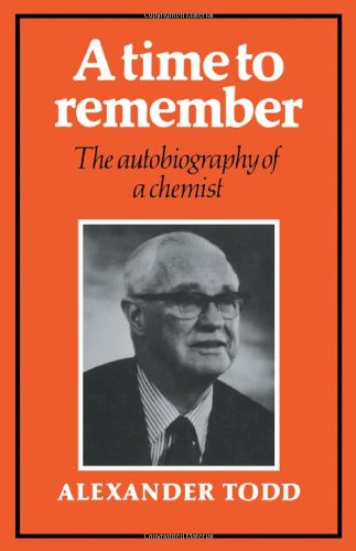 A Time to Remember: The Autobiography of a Chemist