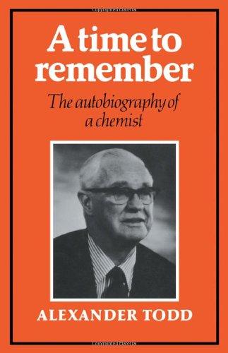 Eine Zeit zu erinnern: die Autobiographie von einem Chemiker