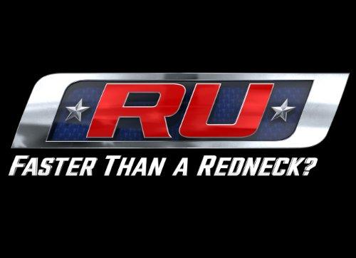 R U Faster Than A Redneck? Season 1