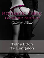 Romantic Tales: Bedtime Stories Episode 4 (Romantic Tales: Bedtime Stories (Season 2))