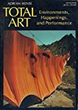 img - for Total Art Environments, Happenings and Performance book / textbook / text book