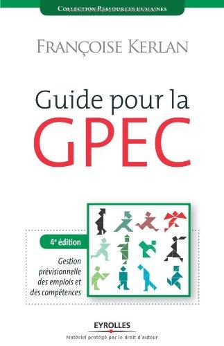 Guide Pour La Gpec Pdf De Franoise Kerlan Yvon Minvielle