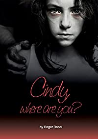 Cindy, Where Are You? by Roger Rapel ebook deal