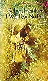 I Will Fear No Evil (0450029484) by Robert A. Heinlein