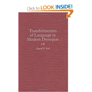 Transformations of Language in Modern Dystopias (Contributions to the Study of Science Fiction and Fantasy) by David W. Sisk