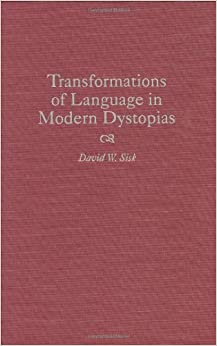 transformations of language in modern dystopias 8 transformations of mind transformations of language in modern dystopias  psalms transformation of modern france transformations write here write now.