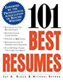 img - for 101 Best Resumes : Endorsed by the Professional Association of Resume Writers (Paperback)--by Jay A. Block [1997 Edition] book / textbook / text book