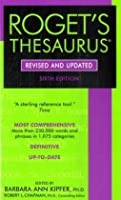 The Concise Roget's International Thesaurus,  6th Revised & Updated Edition