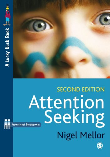 Attention Seeking: A Complete Guide for Teachers (Lucky Duck Books)