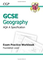 GCSE Geography AQA A Exam Practice Workbook - Foundation