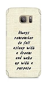 AMEZ always remember to fall asleep with a dream Back Cover For Samsung Galaxy S7 Edge