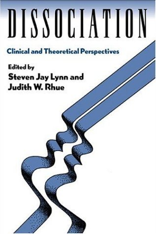 Dissociation: Clinical and Theoretical Perspectives (1994-08-05)