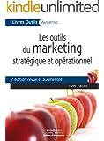 Les outils du marketing strat�gique et op�rationnel