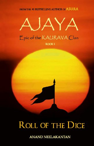 Ajaya: Book 1: Roll of the Dice (Epic of the Kaurava Clan) Image